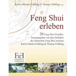 Feng Shui erleben
